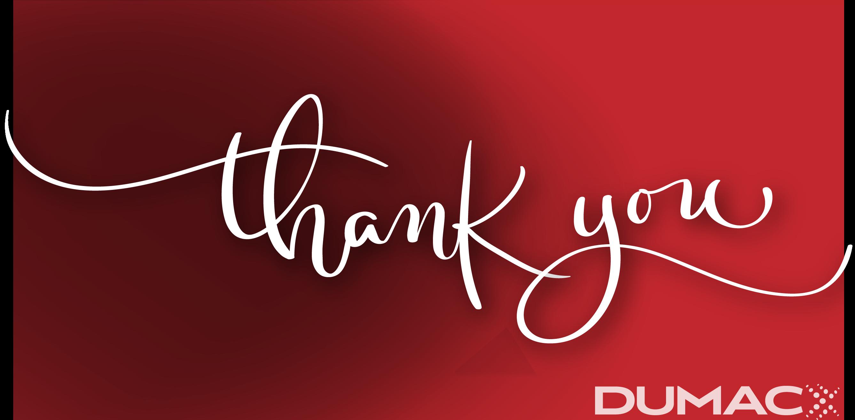 THANK YOU #TeamDUMAC